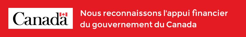 Nous reconnaissons l'appui financier du gouverernement du Canada